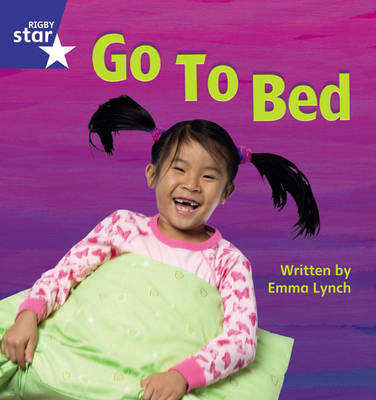Star Phonics Set 6 Go to Bed by Emma Lynch