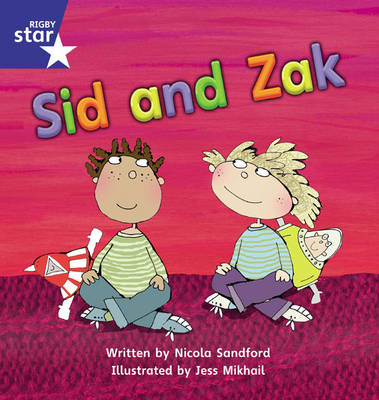 Star Phonics Set 7 Sid and Zak by Nicola Sandford