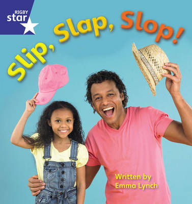 Star Phonics Set 7 Slip, Slap, Slop by Emma Lynch