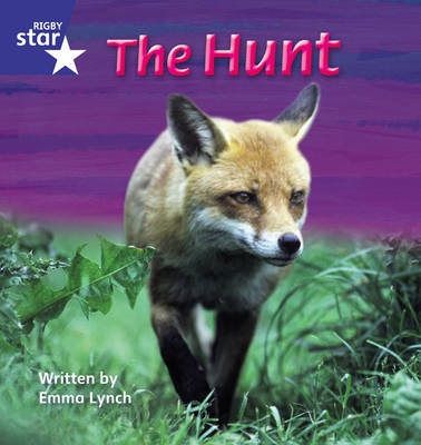 Star Phonics Set 7 The Hunt by Emma Lynch