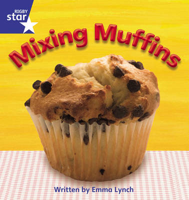 Star Phonics Set 8 Mixing Muffins by Emma Lynch