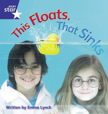 Star Phonics Set 9 This Floats, That Sinks by Emma Lynch