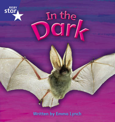 Star Phonics Set 10 In the Dark by Emma Lynch