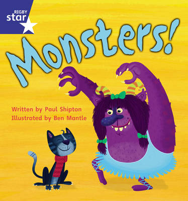 Star Phonics Phase 4 Monsters! by Paul Shipton