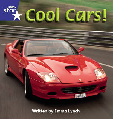 Star Phonics Phase 4: Cool Cars by Emma Lynch