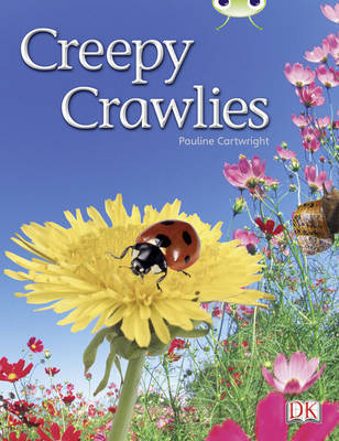 Creepy Crawlies (Green B) NF by Pauline Cartwright