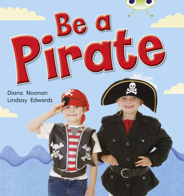 Be a Pirate (Red B) NF by Diana Noonan