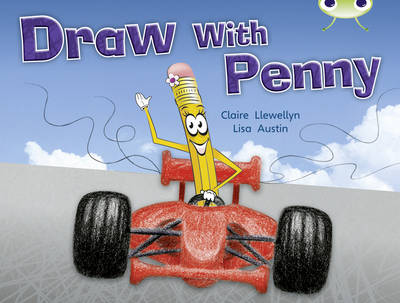 Draw with Penny (Yellow A) NF by Claire Llewellyn