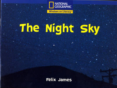 National Geographic Year 1 Blue Guided Reader: The Night Sky by