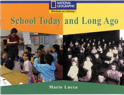 National Geographic Year 1 Blue Independent: School Today and Long Ago by