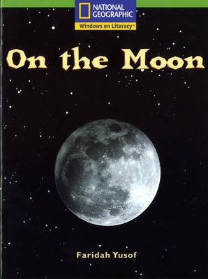 National Geographic Year 1 Green Independent Reader: On the Moon by
