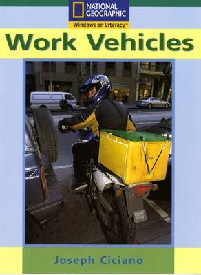 National Geographic Year 2 Turquoise Reader: Works Vehicles by