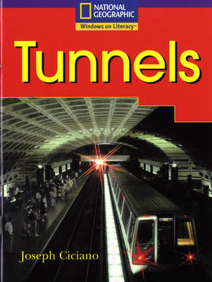 National Geographic Year 2 Purple Guided Reader: Tunnels by