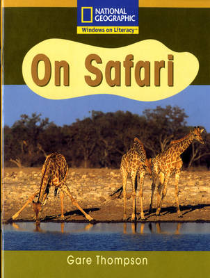 National Geographic Year 2 Gold Guided Reader: On Safari by