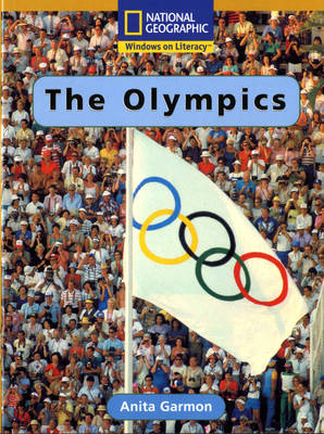 National Geographic Year 2 Gold Guided Reader: The Olympics by
