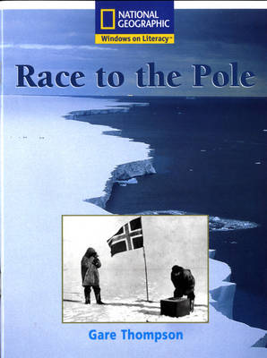 National Geographic Year 2 White Guided Reader: Race to the Pole by
