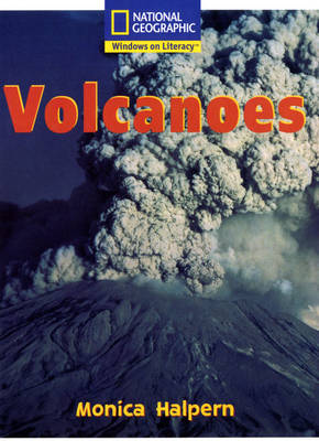 National Geographic Year 2 White Guided Reader: Volcanoes by