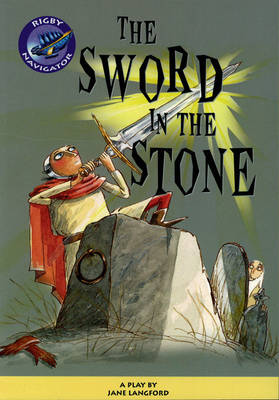 Navigator The Sword in the Stone Guided Reading Pack by Jane Langford, Chris Buckton