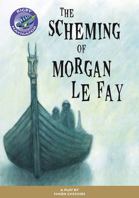 Navigator Plays: Year 6 Red Level the Scheming of Morgan Le Fay Single by