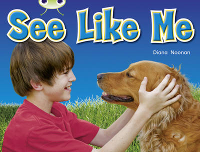 See Like Me Non-Fiction Red A (KS1) by Diana Noonan