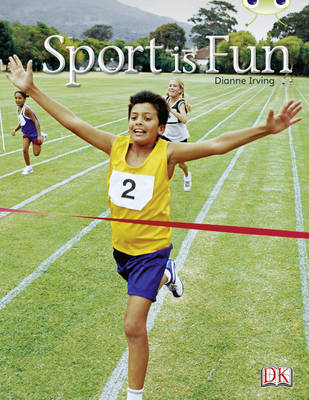 Sport is Fun Non-Fiction Red B (KS1) by Dianne Irving