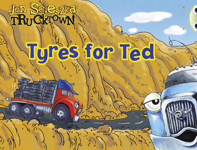 Trucktown: Tyres for Ted Lilac by Jon Scieszka
