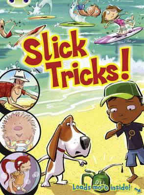 Comic: Slick Tricks Blue (KS1) by Jo Brooker, Liz Miles, Celia Warren