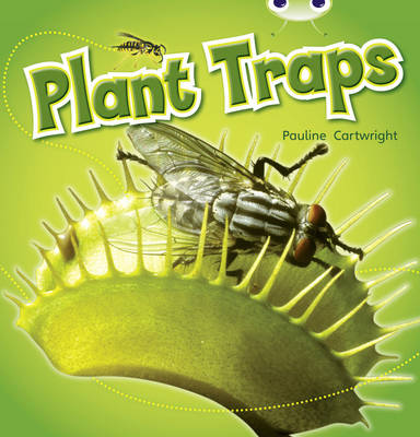 Plant Traps Non-Fiction Blue (KS1) B/1b by Pauline Cartwright