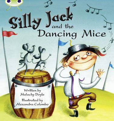 Bug Club Green B/1B Silly Jack and the Dancing Mice Green B/1b by Malachy Doyle