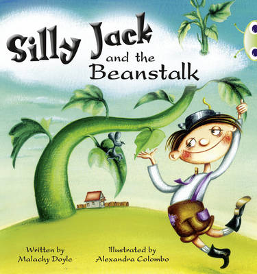Silly Jack and the Beanstalk Green A/1b by Malachy Doyle