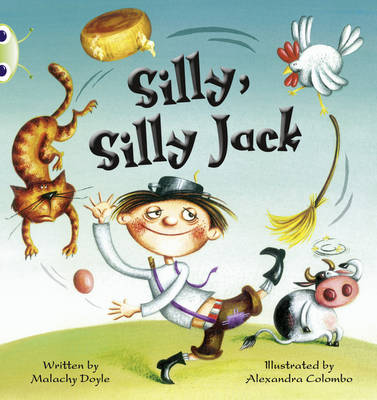 Silly, Silly Jack by Malachy Doyle