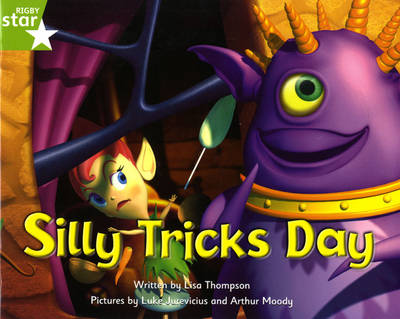 Fantastic Forest Green Level Fiction: Silly Tricks Day by Lisa Thompson