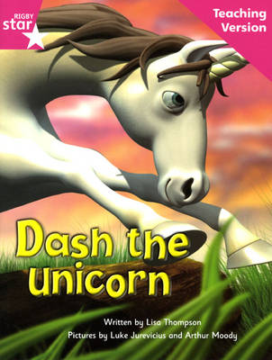 Fantastic Forest Pink Level Fiction Dash the Unicorn Teaching Version by Catherine Baker