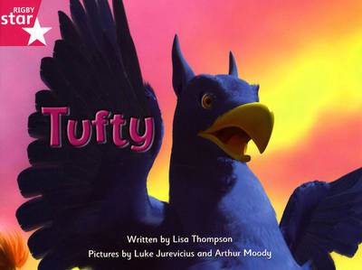 Fantastic Forest Pink Level Fiction: Tufty by Lisa Thompson
