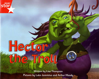 Fantastic Forest Red Level Fiction: Hector the Troll by Lisa Thompson