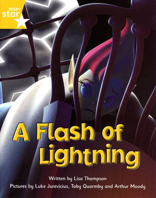 Fantastic Forest Yellow Level Fiction: A Flash of Lightning by Lisa Thompson