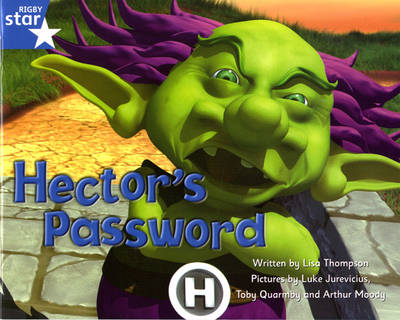 Fantastic Forest Blue Level Fiction: Hector's Password by Lisa Thompson