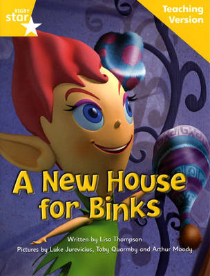 Fantastic Forest Yellow Level Fiction A New House for Binks Teaching Version by Catherine Baker