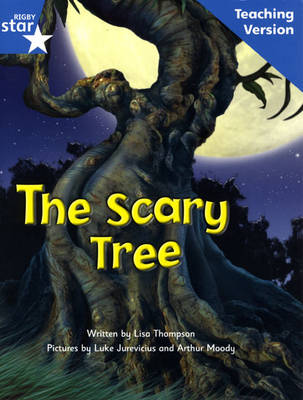 Fantastic Forest Blue Level Fiction The Scary Tree Teaching Version by Catherine Baker