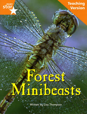Fantastic Forest Orange Level Non-Fiction Forest Minibeasts Teaching Version by Catherine Baker