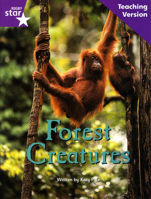 Fantastic Forest Purple Level Non-Fiction Forest Creatures Teaching Version by Catherine Baker