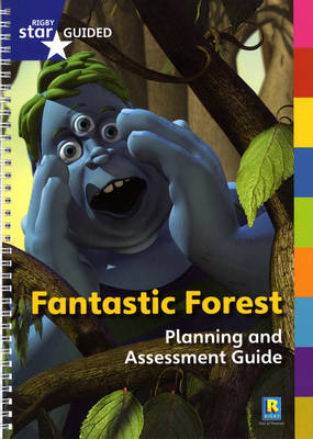 Fantastic Forest Star Guided Planning and Assessment Guide by Catherine Baker