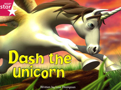 Fantastic Forest: Dash the Unicorn Pink Level Fiction (Pack of 6) by Lisa Thompson, Catherine Baker