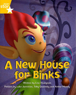 Fantastic Forest: A New House for Binks Yellow Level Fiction (Pack of 6) by Lisa Thompson, Catherine Baker