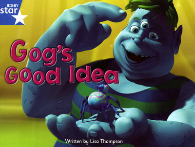 Fantastic Forest: Gog's Good Idea Blue Level Fiction (Pack of 6) by Lisa Thompson, Catherine Baker