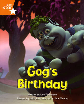 Fantastic Forest: Gog's Birthday Orange Level Fiction (Pack of 6) by Lisa Thompson, Catherine Baker