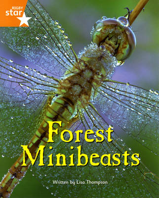 Fantastic Forest: Forest Minibeasts Orange Level Non-Fiction (Pack of 6) by Lisa Thompson, Catherine Baker