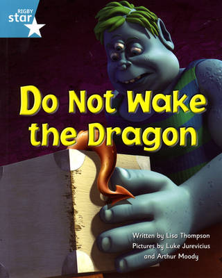Fantastic Forest: Do Not Wake the Dragon Turquoise Level Fiction (Pack of 6) by Lisa Thompson, Catherine Baker