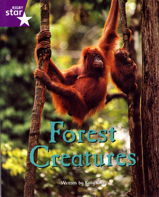 Fantastic Forest: Forest Creatures Purple Level Non-Fiction (Pack of 6) by Lisa Thompson, Catherine Baker