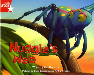 Fantastic Forest: Nuggle's Web Red Level Fiction (Pack of 6) by Lisa Thompson, Catherine Baker